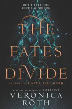 Paperback The Fates Divide (Carve the Mark) Book