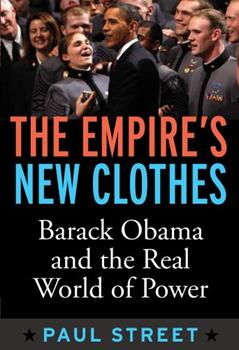 Paperback Empire's New Clothes: Barack Obama in the Real World of Power Book