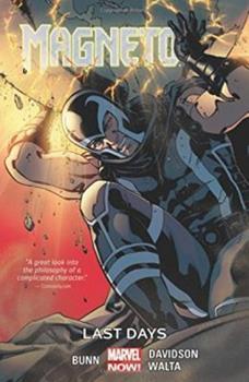 Magneto, Volume 4: Last Days - Book  of the Uncanny X-Men 1963-2011