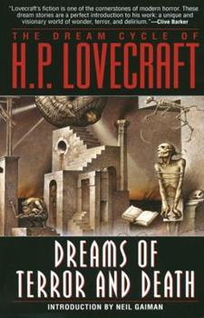 Paperback The Dream Cycle of H. P. Lovecraft: Dreams of Terror and Death Book