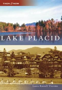 Lake Placid - Book  of the  and Now