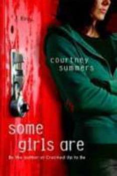 Some Girls Are 0312573804 Book Cover
