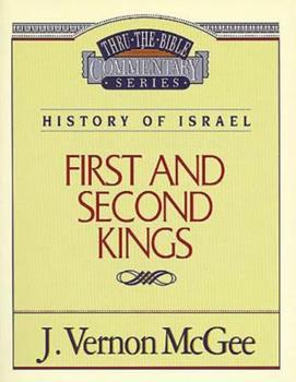 1 & 2 Kings - Book #13 of the Thru the Bible