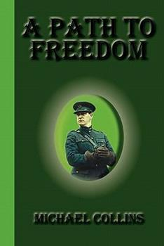A Path to Freedom 1615341765 Book Cover