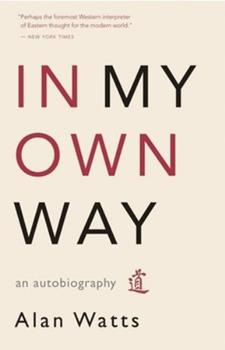 In My Own Way: An Autobiography 1577315847 Book Cover