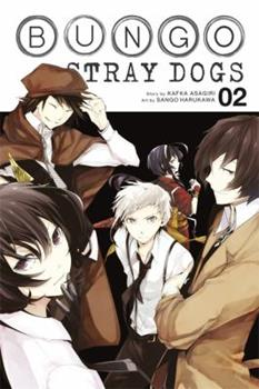 Bungo Stray Dogs, Vol. 2 - Book #2 of the 文豪ストレイドッグス / Bungō Stray Dogs Manga
