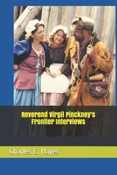Paperback Reverend Virgil Pinckney's Frontier Interviews Book