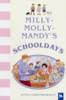 Milly-Molly-Mandy's Schooldays (Milly Molly Mandy) - Book  of the Milly-Molly-Mandy