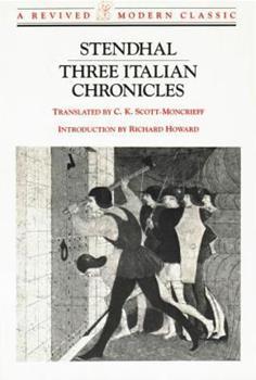 Three Italian Chronicles (Revived Modern Classic) (The Cenci/The Abbess of Castro/Vanina Vanini) 0811211509 Book Cover