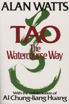 Tao: The Watercourse Way 0394733118 Book Cover