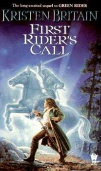 First Rider's Call - Book #2 of the Green Rider