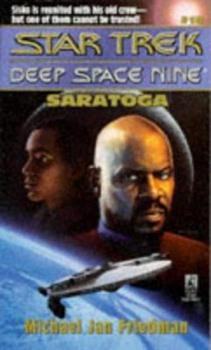 Saratoga (Star Trek Deep Space Nine, No 18) - Book #21 of the Star Trek Deep Space Nine