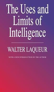 A World Of Secrets: The Uses and Limits of Intelligence 0465092373 Book Cover