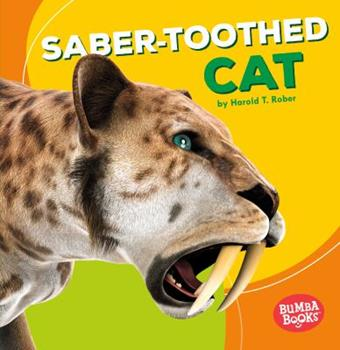 Saber-Toothed Cat - Book  of the Dinosaurs and Prehistoric Beasts
