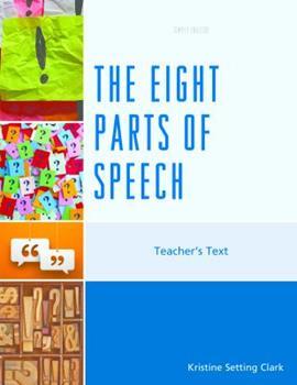 Paperback The Eight Parts of Speech: Teacher's Text Book