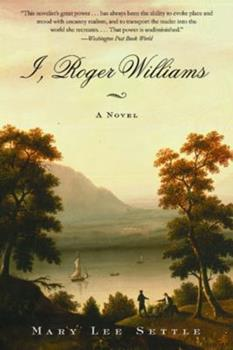 I, Roger Williams: A Novel 0393049051 Book Cover