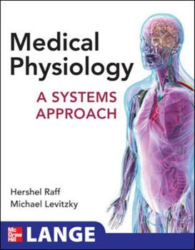 Medical Physiology: A Systems Approach 0071621733 Book Cover