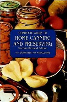 Paperback Complete Guide to Home Canning and Preserving Book