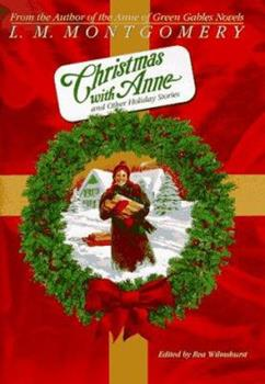 Christmas with Anne and Other Holiday Stories - Book  of the Anne of Green Gables