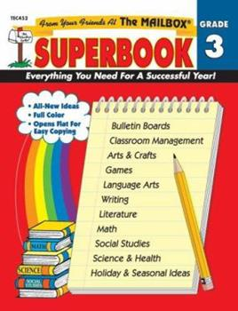 The Mailbox Superbook: Grade 3 : Your Complete Resource for an Entire Year of Third-Grade Success 1562341995 Book Cover
