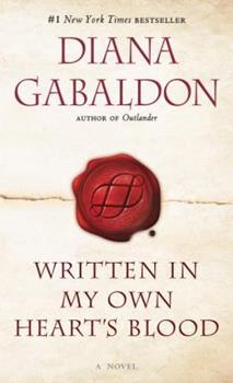 Written in My Own Heart's Blood - Book #8 of the Outlander