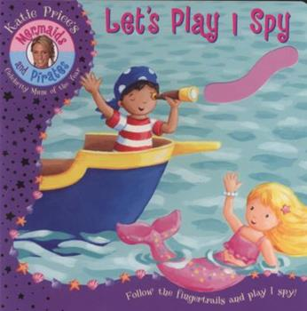 Let's Play I Spy - Book  of the Katie Price's Mermaids and Pirates