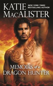 Memoirs of a Dragon Hunter - Book #1 of the Dragon Hunter