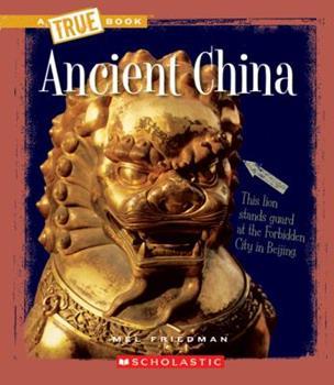 Paperback Ancient China (a True Book: Ancient Civilizations) Book
