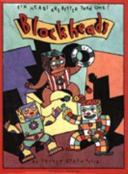 Blockheads: Six Heads Are Better Than One (Punch Outs) 1555508936 Book Cover