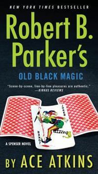 Robert B. Parker's Old Black Magic 0399177019 Book Cover