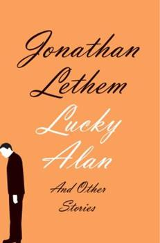 Lucky Alan And Other Stories 0385539819 Book Cover