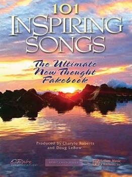 Paperback 101 Inspiring Songs: The Ultimate New Thought Fakebook Book