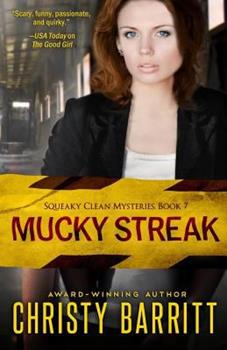 Mucky Streak - Book #7 of the Squeaky Clean Mysteries