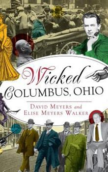 Wicked Columbus, Ohio - Book  of the Wicked Series