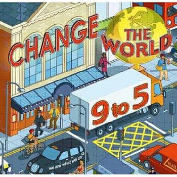 Change The World 9 To 5 1904977480 Book Cover