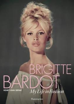 Hardcover Brigitte Bardot: My Life in Fashion Book