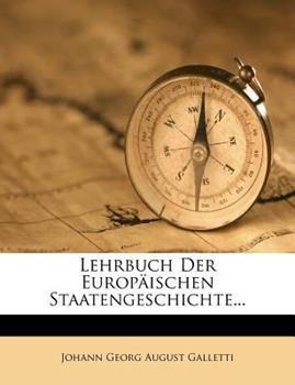 Paperback Lehrbuch der Europ?ischen Staatengeschichte... Book