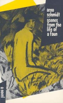 Scenes from the Life of a Faun 0714527629 Book Cover