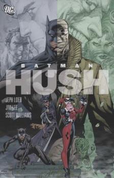 Absolute Batman Hush - Book #137 of the Modern Batman