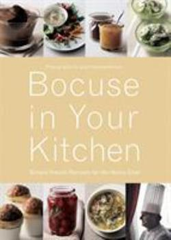 Bocuse in Your Kitchen: Simple French Recipes for the Home Chef 2080305603 Book Cover