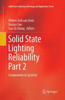 Paperback Solid State Lighting Reliability Part 2: Components to Systems Book