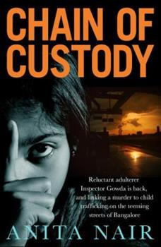 Chain of Custody - Book #2 of the Inspector Gowda