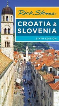 Rick Steves Croatia & Slovenia 1631213016 Book Cover
