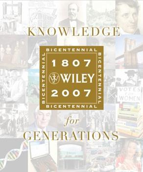 Hardcover Knowledge for Generations : Wiley and the Global Publishing Industry, 1807 - 2007 Book