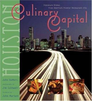 Culinary Capital: Signature Dishes from America's Premier Restaurant City 1931721297 Book Cover