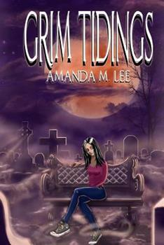 Grim Tidings - Book #1 of the Aisling Grimlock
