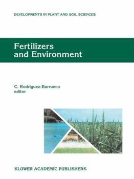 """Paperback Fertilizers and Environment: Proceedings of the International Symposium """"fertilizers and Environment"""", Held in Salamanca, Spain, 26-29, September, Book"""