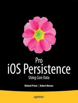 Paperback Pro IOS Persistence: Using Core Data Book