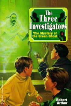 The Mystery of the Green Ghost - Book #4 of the Alfred Hitchcock and The Three Investigators