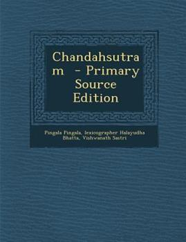 Paperback Chandahsutram - Primary Source Edition Book